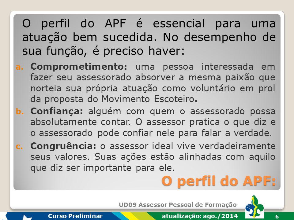 O perfil do APF é essencial para uma atuação bem sucedida