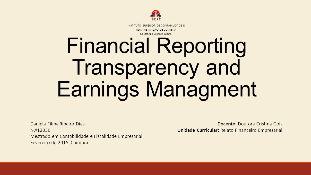 Financial Reporting Transparency and Earnings Managment