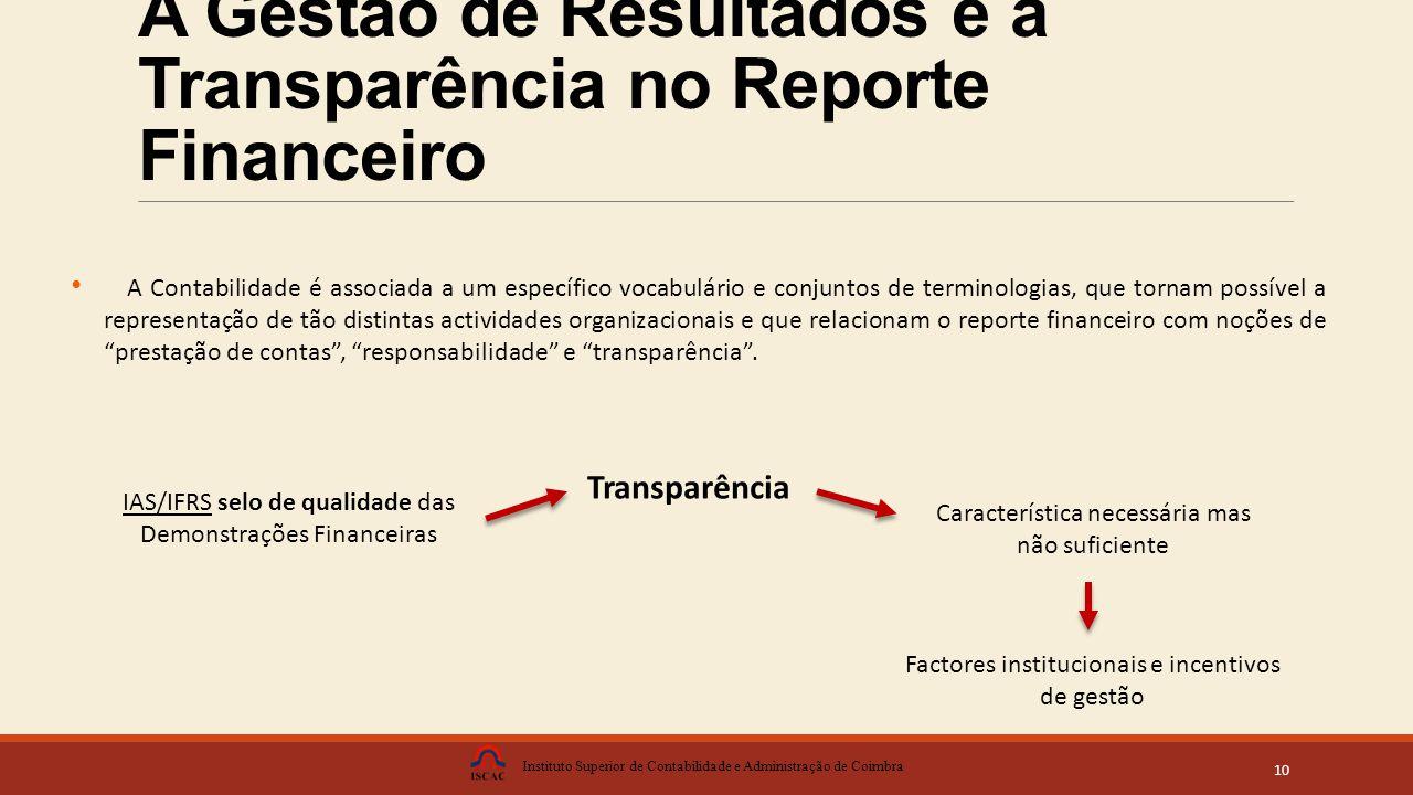 A Gestão de Resultados e a Transparência no Reporte Financeiro