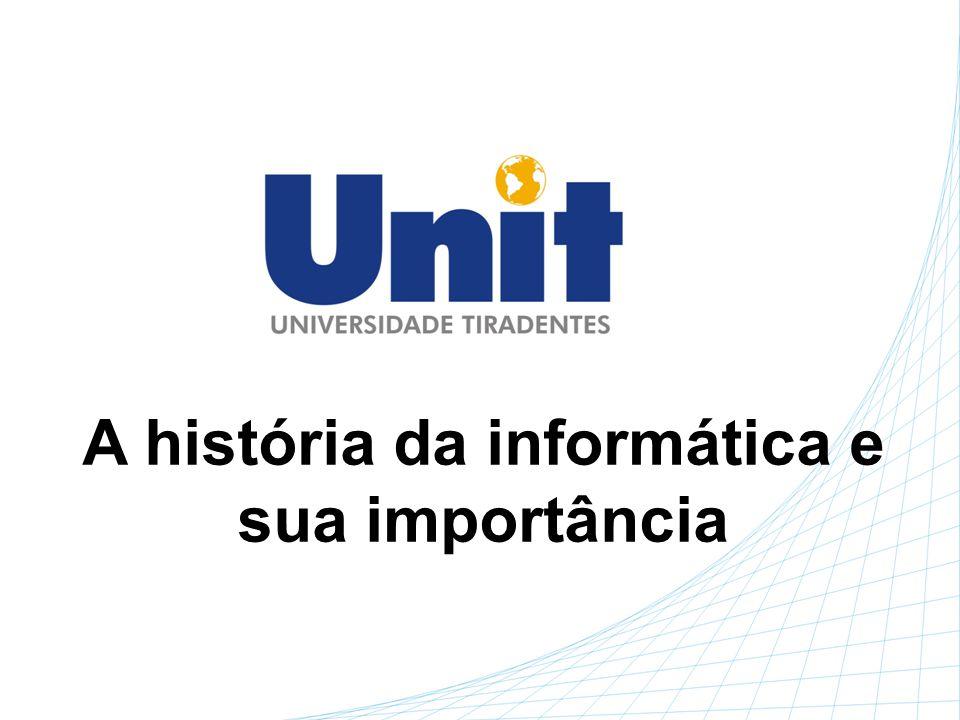 A história da informática e sua importância