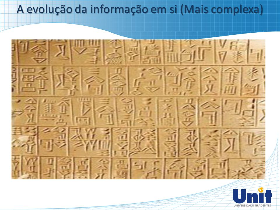 A evolução da informação em si (Mais complexa)