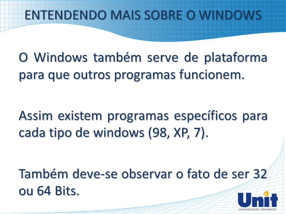 ENTENDENDO MAIS SOBRE O WINDOWS