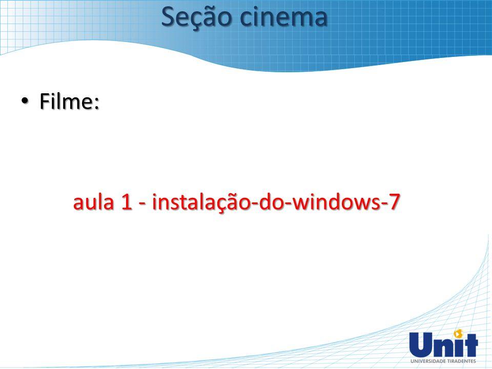 aula 1 - instalação-do-windows-7