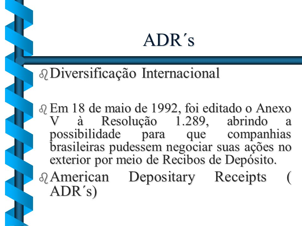 ADR´s Diversificação Internacional