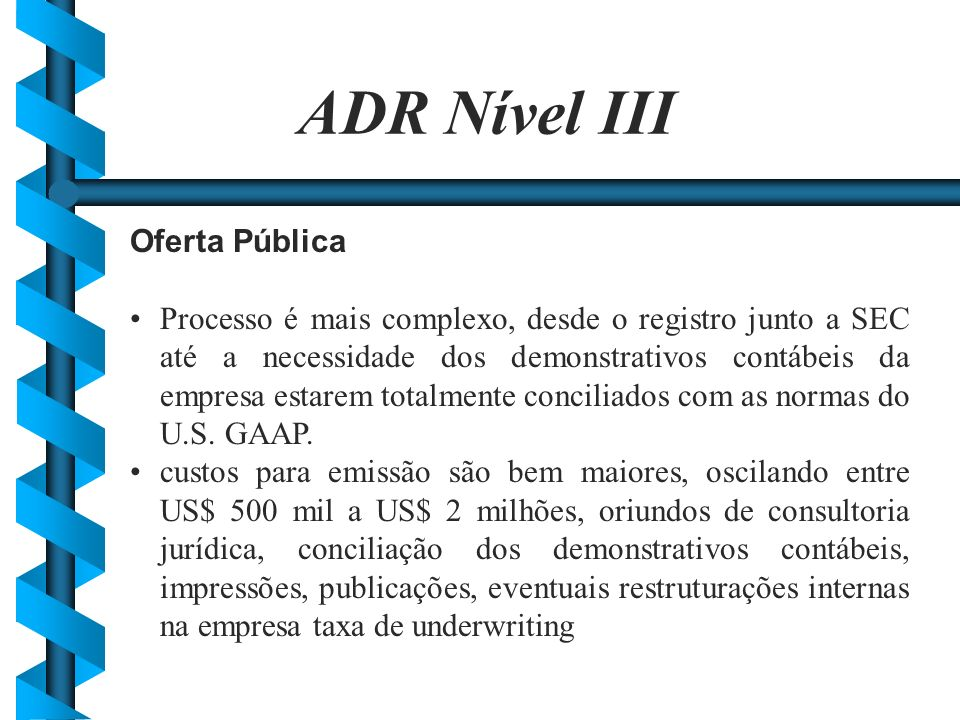 ADR Nível III Oferta Pública