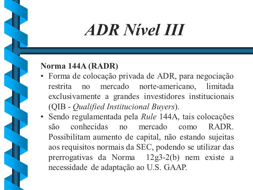 ADR Nível III Norma 144A (RADR)