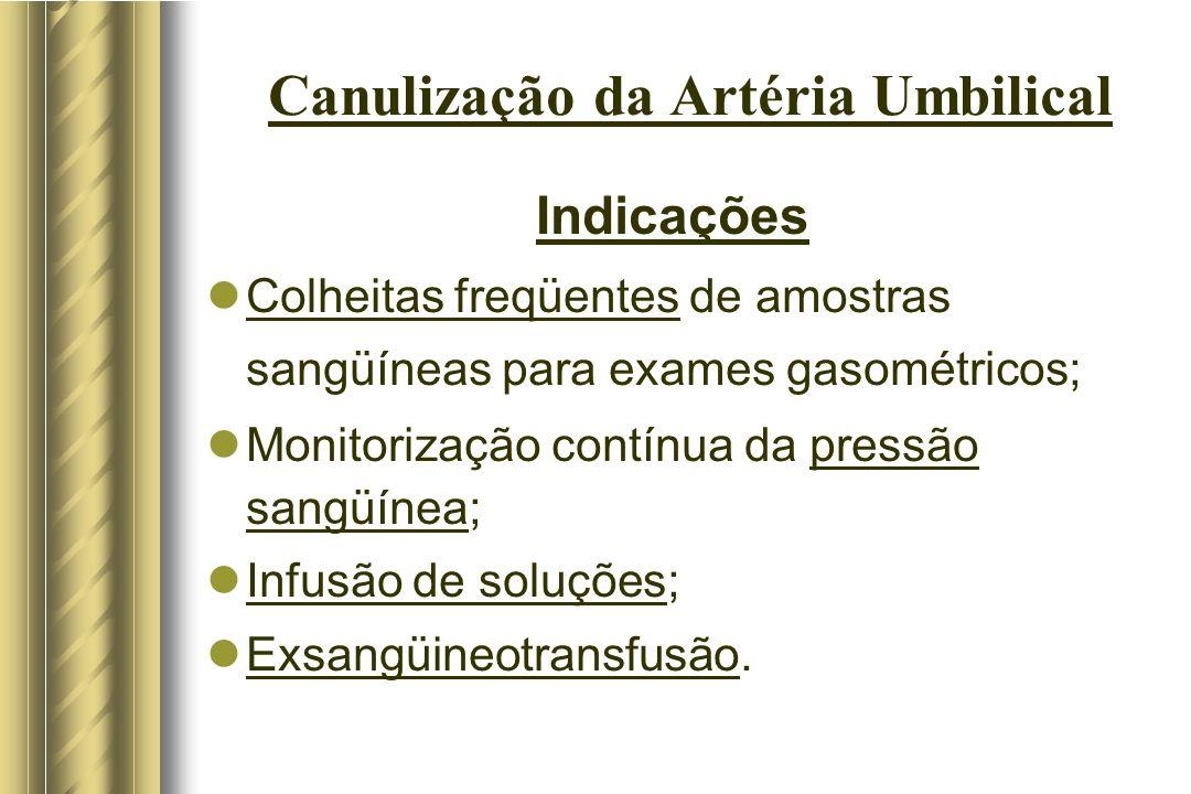 Canulização da Artéria Umbilical