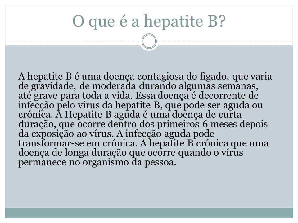 O que é a hepatite B