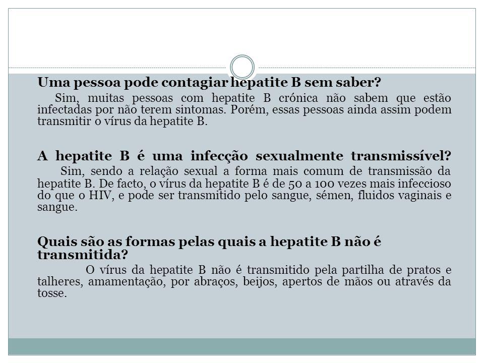 Uma pessoa pode contagiar hepatite B sem saber