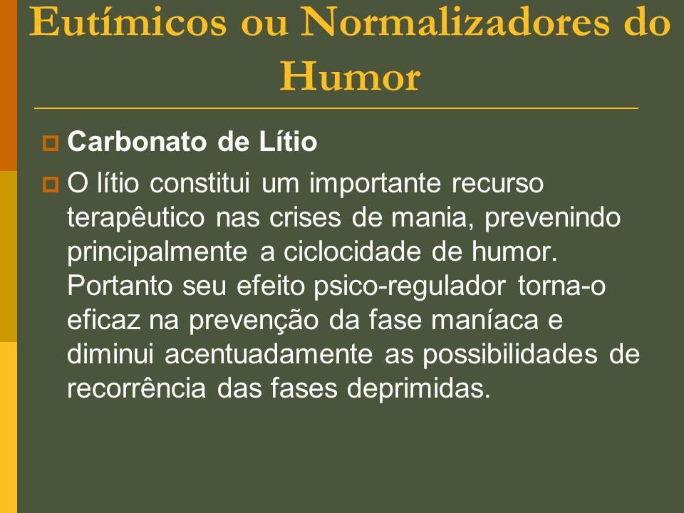 Eutímicos ou Normalizadores do Humor