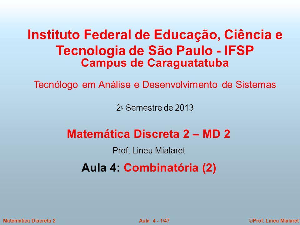 Campus de Caraguatatuba Matemática Discreta 2 – MD 2