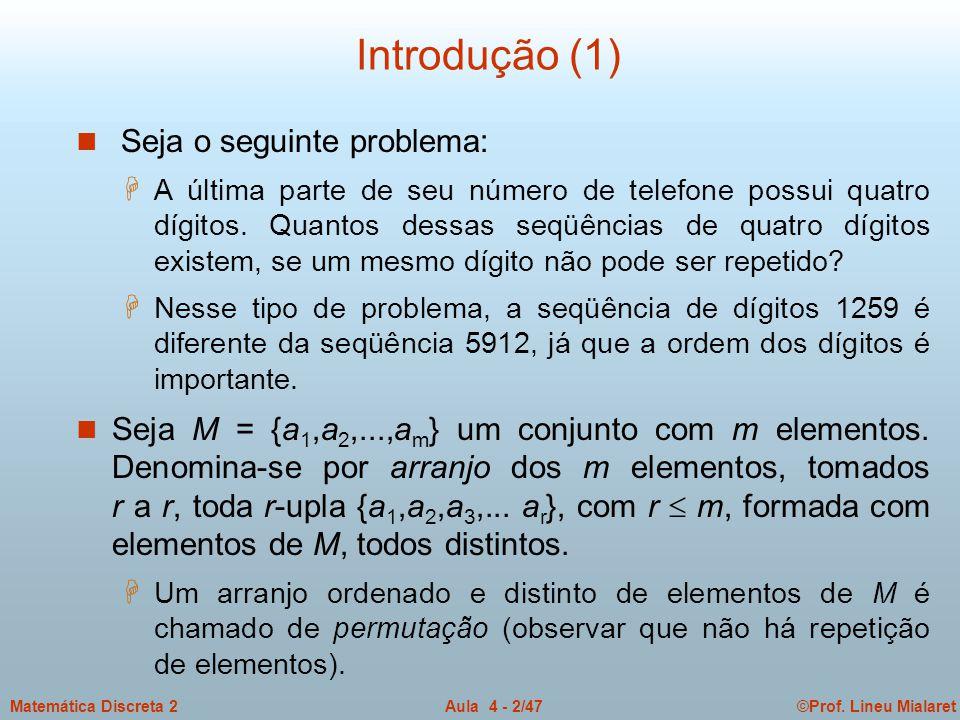 Introdução (1) Seja o seguinte problema: