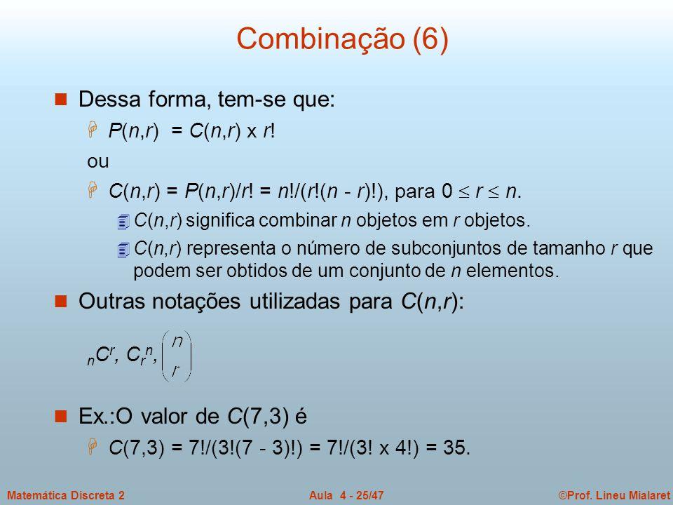 Combinação (6) Dessa forma, tem-se que: