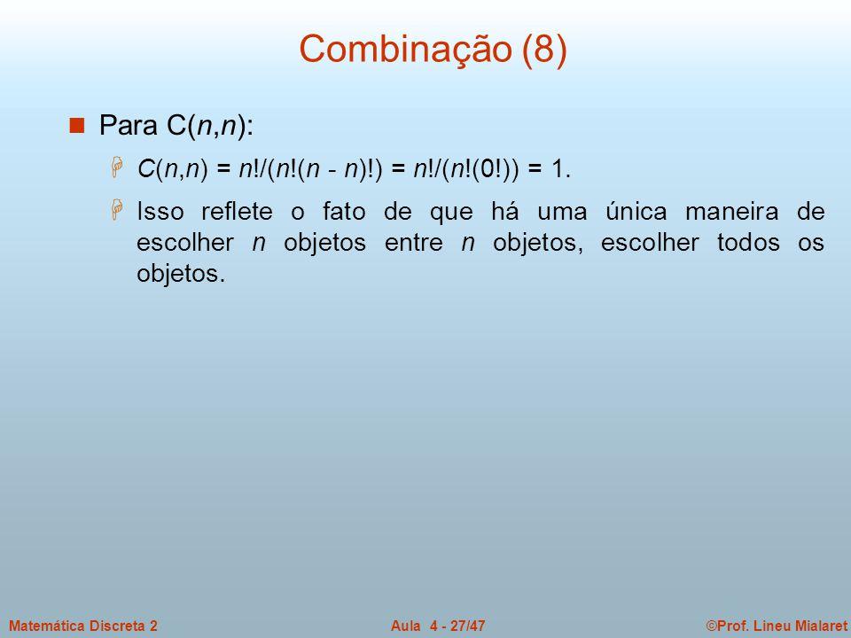 Combinação (8) Para C(n,n):