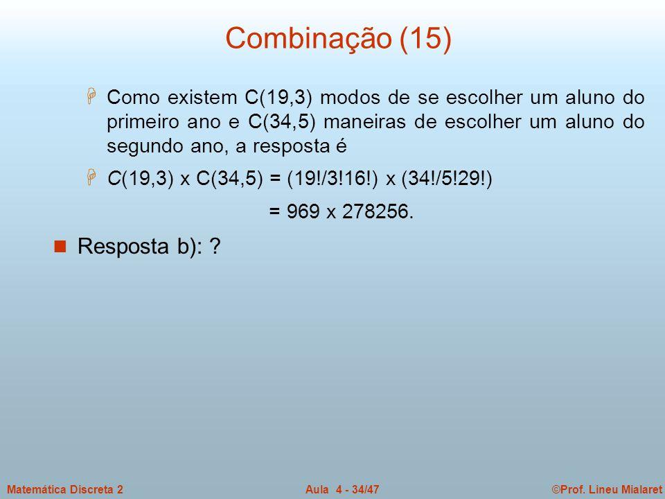 Combinação (15) Resposta b):
