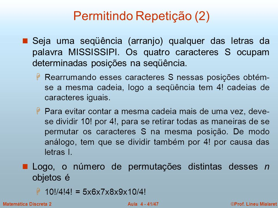 Permitindo Repetição (2)