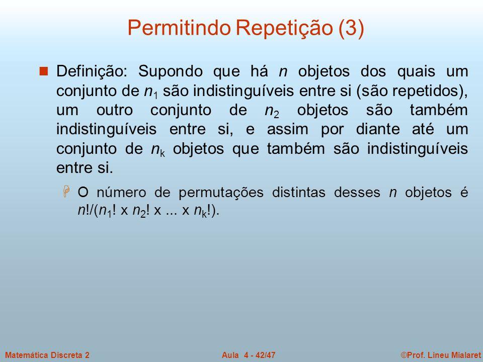 Permitindo Repetição (3)