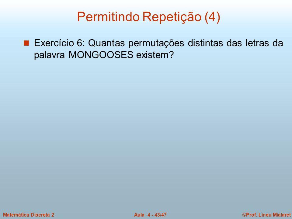 Permitindo Repetição (4)
