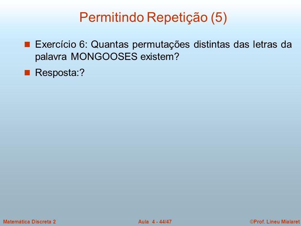 Permitindo Repetição (5)