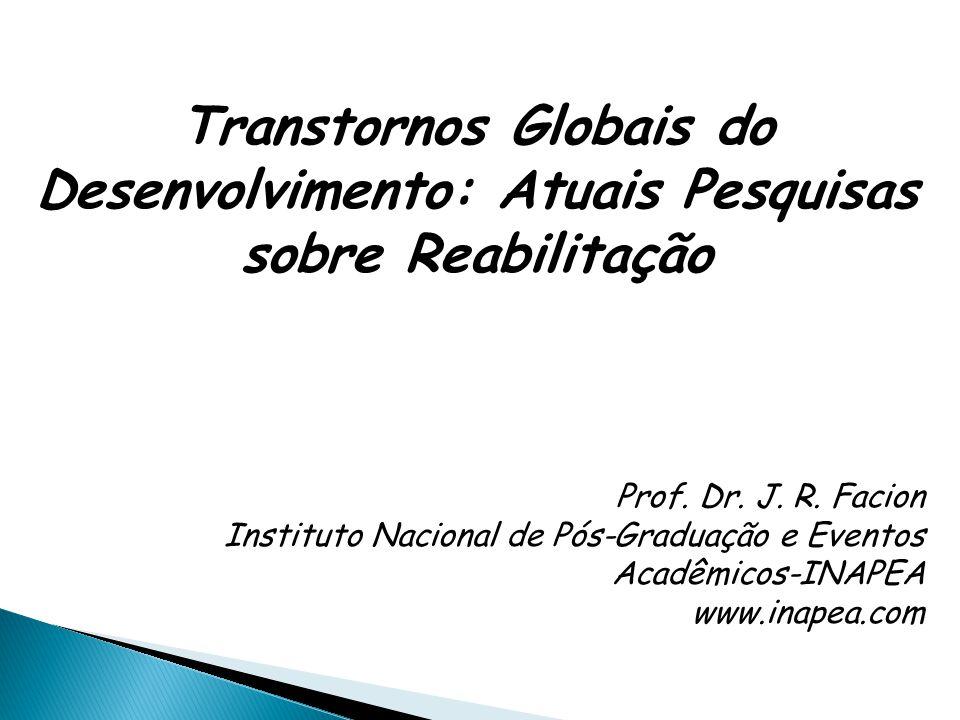Transtornos Globais do Desenvolvimento: Atuais Pesquisas sobre Reabilitação