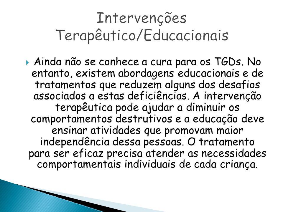 Intervenções Terapêutico/Educacionais