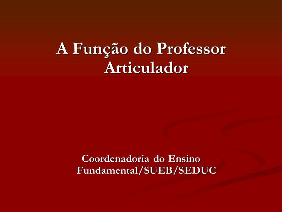 A Função do Professor Articulador