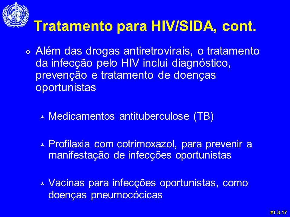 Tratamento para HIV/SIDA, cont.