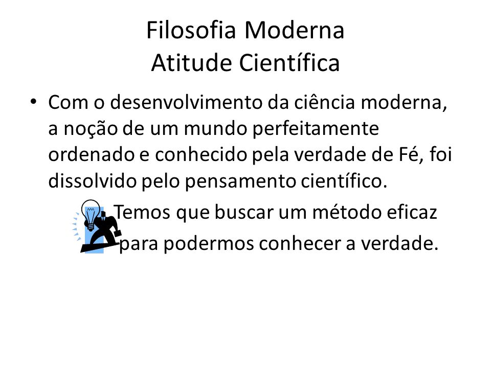 Filosofia Moderna Atitude Científica