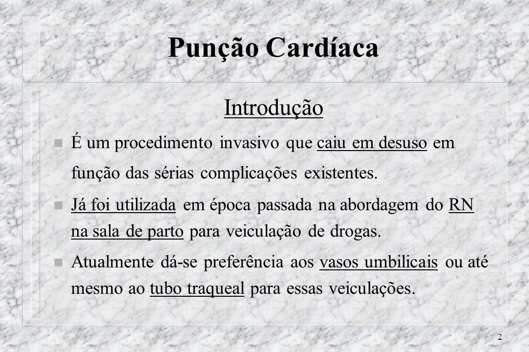 Punção Cardíaca Introdução