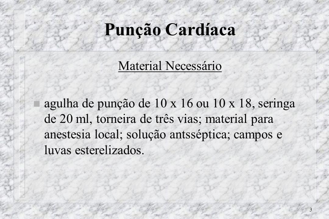 Punção Cardíaca Material Necessário