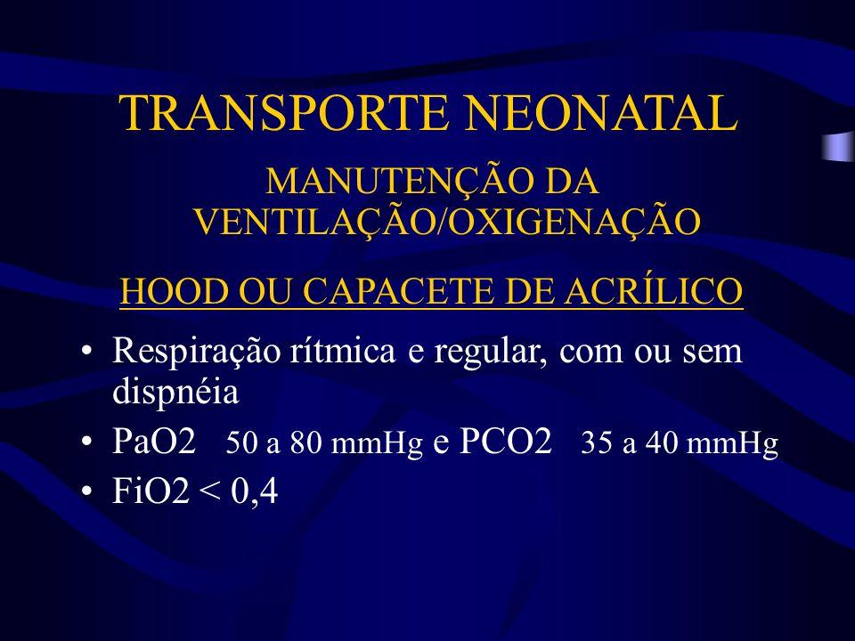 TRANSPORTE NEONATAL MANUTENÇÃO DA VENTILAÇÃO/OXIGENAÇÃO