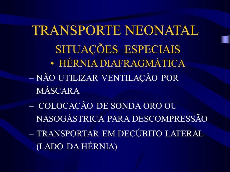 TRANSPORTE NEONATAL SITUAÇÕES ESPECIAIS HÉRNIA DIAFRAGMÁTICA