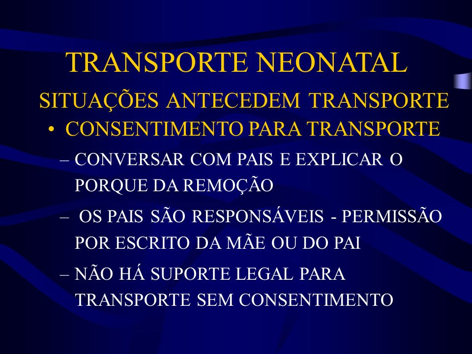 TRANSPORTE NEONATAL SITUAÇÕES ANTECEDEM TRANSPORTE