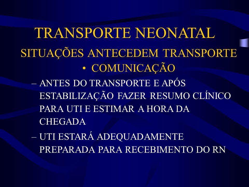 SITUAÇÕES ANTECEDEM TRANSPORTE