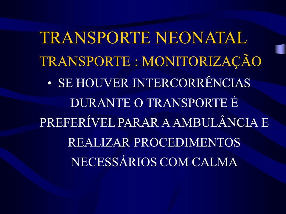 TRANSPORTE : MONITORIZAÇÃO