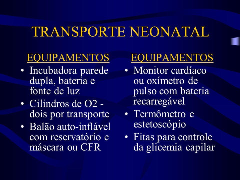 TRANSPORTE NEONATAL EQUIPAMENTOS