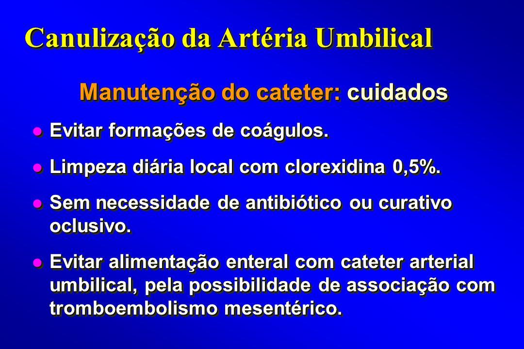 Manutenção do cateter: cuidados