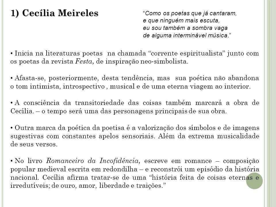 1) Cecília Meireles