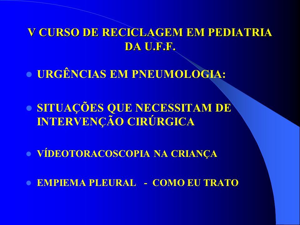 V CURSO DE RECICLAGEM EM PEDIATRIA DA U.F.F.