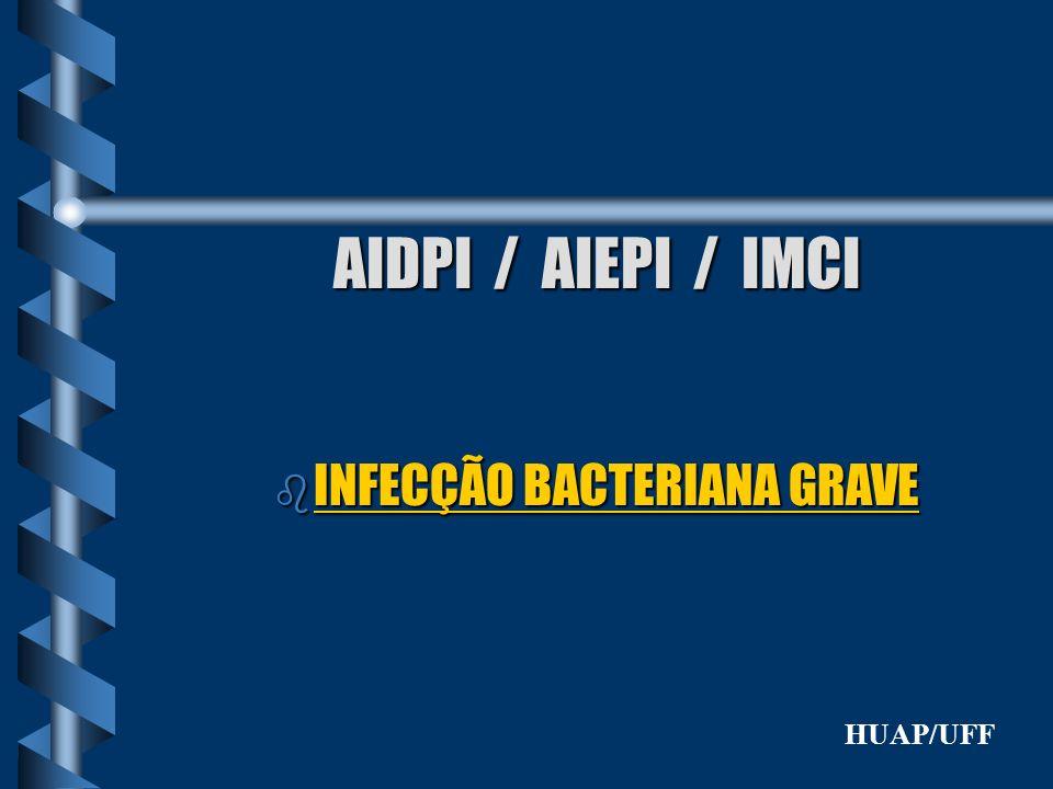 INFECÇÃO BACTERIANA GRAVE