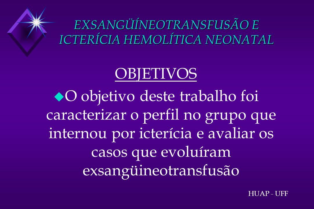 EXSANGÜÍNEOTRANSFUSÃO E ICTERÍCIA HEMOLÍTICA NEONATAL