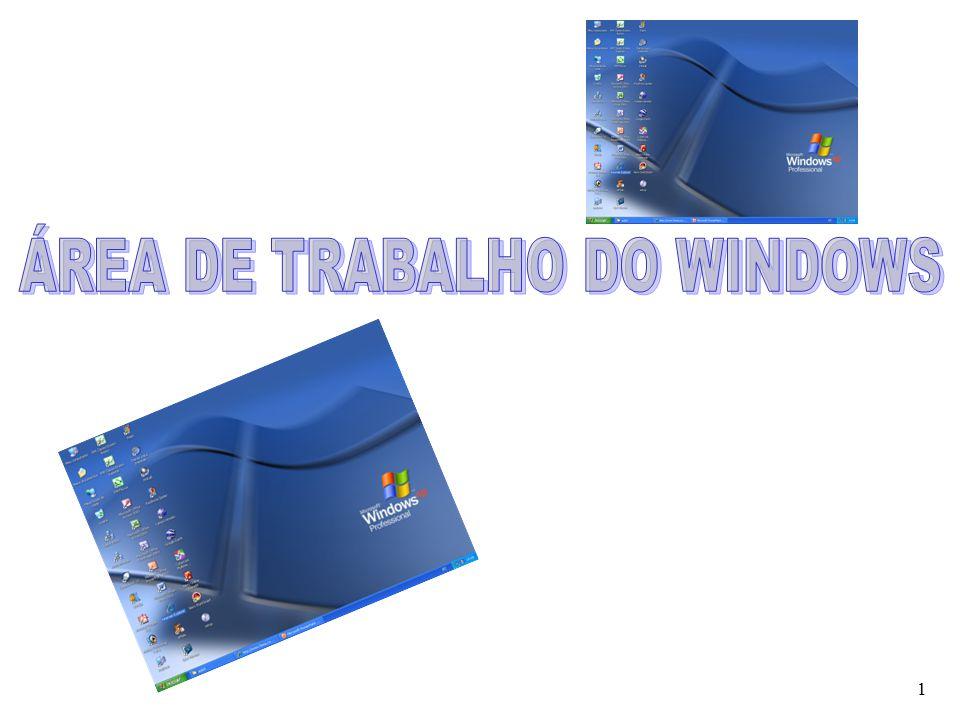 ÁREA DE TRABALHO DO WINDOWS