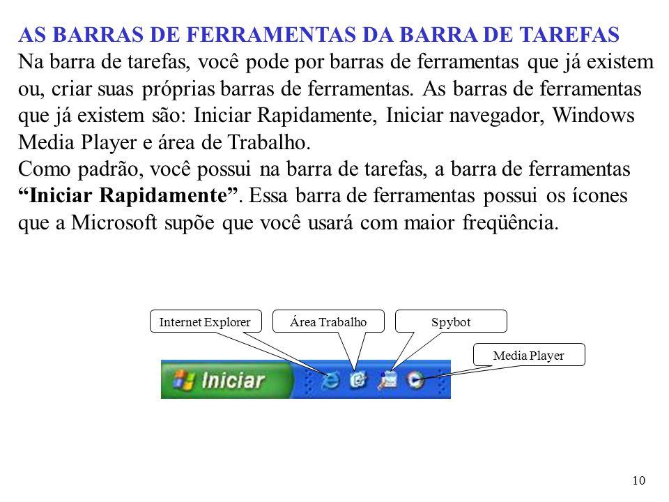 AS BARRAS DE FERRAMENTAS DA BARRA DE TAREFAS