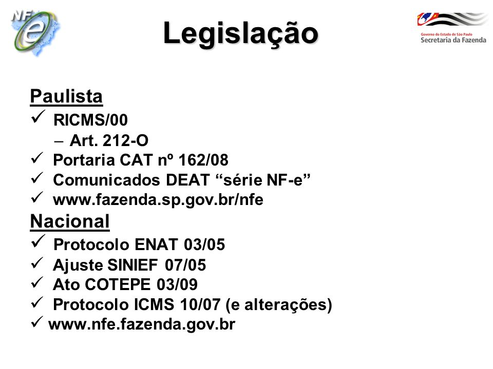 Legislação Paulista RICMS/00 Nacional Protocolo ENAT 03/05 Art. 212-O