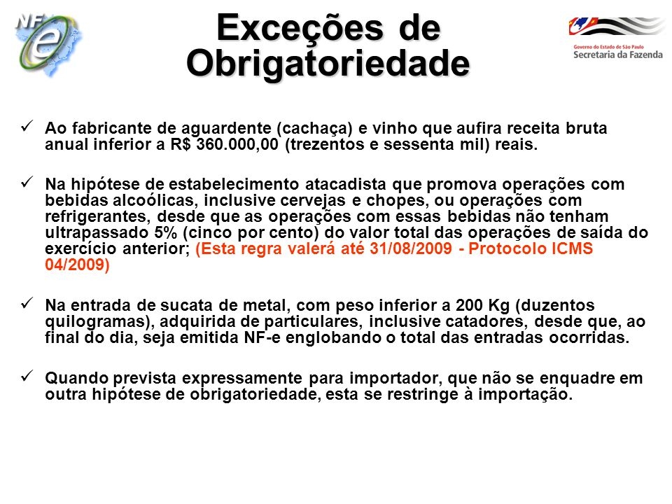 Exceções de Obrigatoriedade