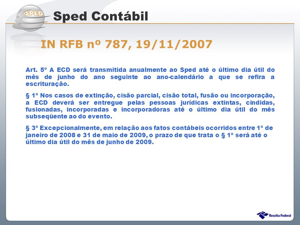 Sped Contábil IN RFB nº 787, 19/11/2007
