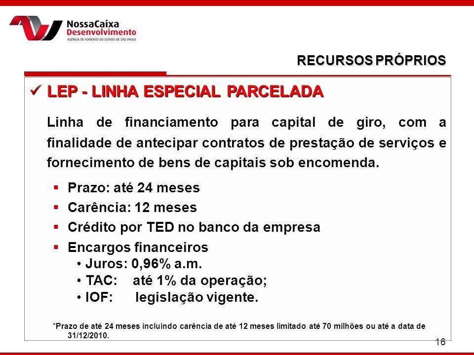 LEP - LINHA ESPECIAL PARCELADA