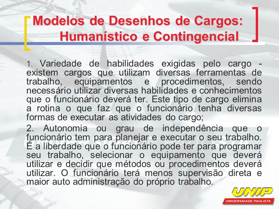 Modelos de Desenhos de Cargos: Humanístico e Contingencial