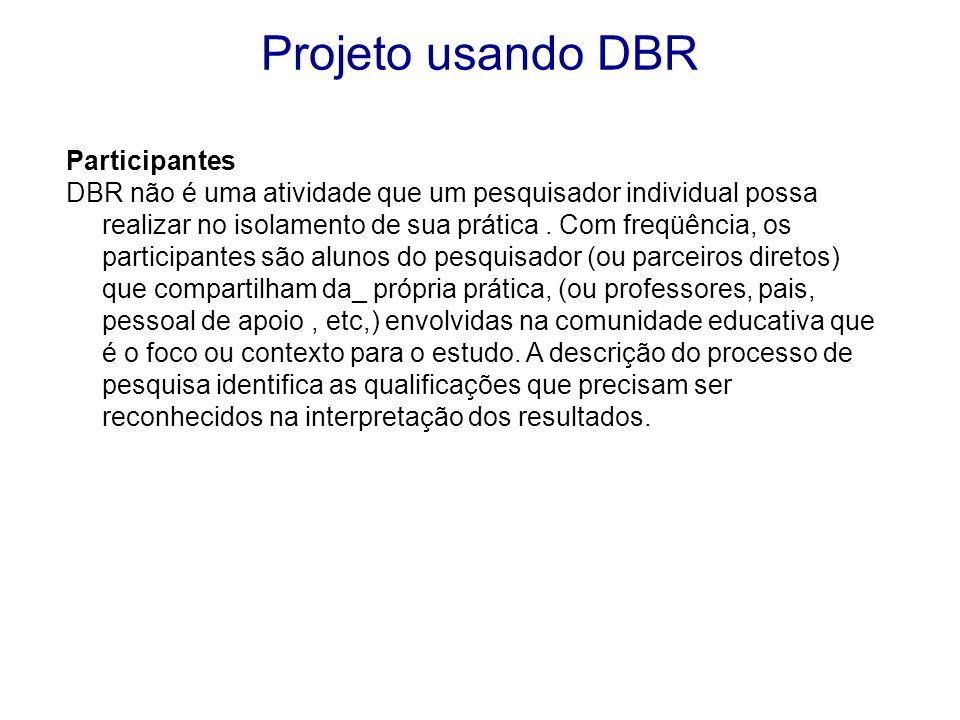 Projeto usando DBR Participantes