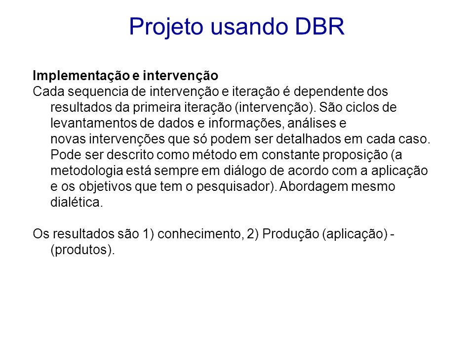 Projeto usando DBR Implementação e intervenção